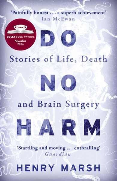 Do No Harm: Stories of Life, Death and Brain Surgery.pdf