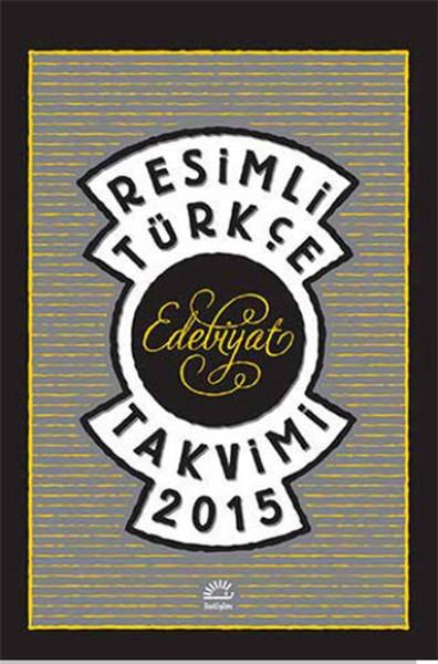 Resimli Türkçe Edebiyat Takvimi 2015.pdf