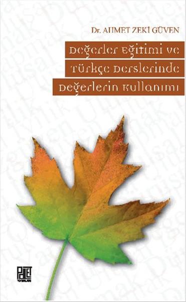 Değerler Eğitimi ve Türkçe Derslerinde Değerlerin Kullanımı.pdf