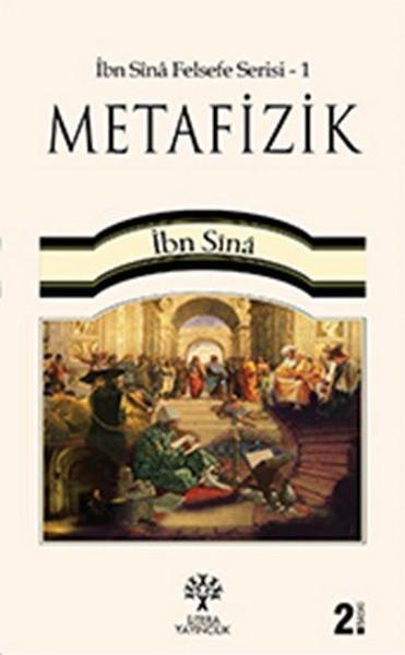 İbn Sina Felsefe Serisi - 1  Metafizik.pdf
