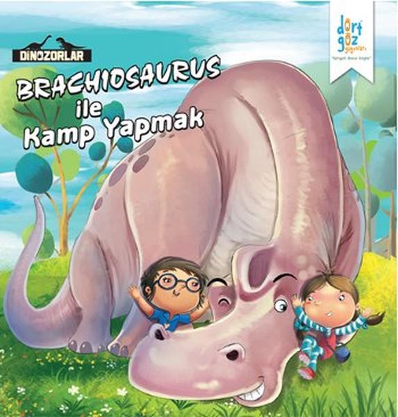 Dinozorlar - Brachiosaurus ile Kamp Yapmak.pdf