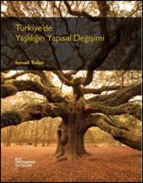 Türkiyede Yaşlılığın Yapısal Değişimi.pdf