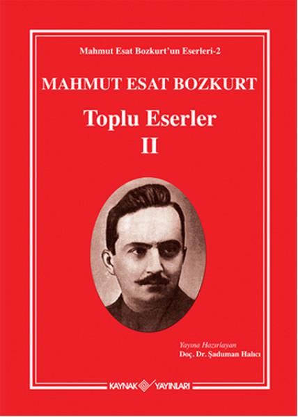 Mahmut Esat Bozkurt Toplu Eserler - 2.pdf