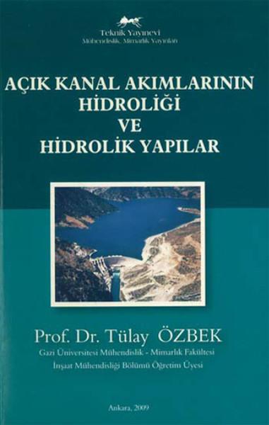 Açık Kanal Akımlarının Hidroliği ve Hidrolik Yapılar.pdf