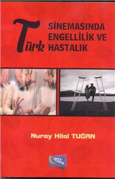 Türk Sinemasında Engellilik Ve Hastalık.pdf