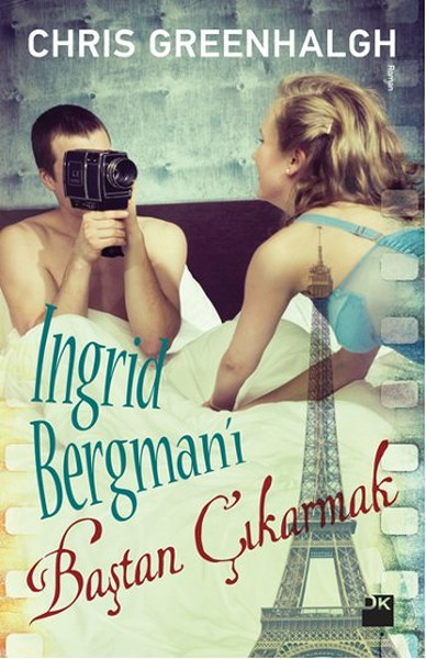 Ingrid Bergmanı Baştan Çıkarmak.pdf