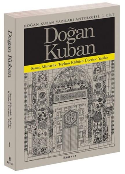 Doğan Kuban Yazıları Antolojisi 1.Cilt.pdf