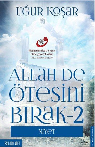 Allah De Ötesini Bırak 2 - Niyet.pdf