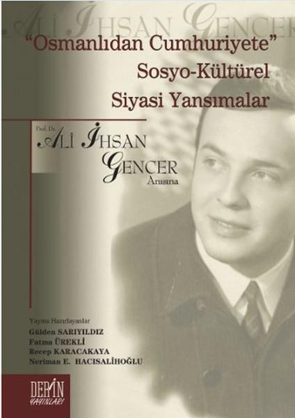 Osmanlıdan Cumhuriyete Sosyo - Kültürel Siyasi Yansımalar.pdf