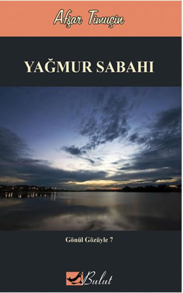 Gönül Gözüyle 7 - Yağmur Sabahı.pdf