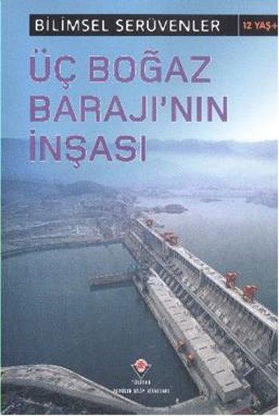 Bilimsel Serüvenler - Üç Boğaz Barajının İnşası.pdf