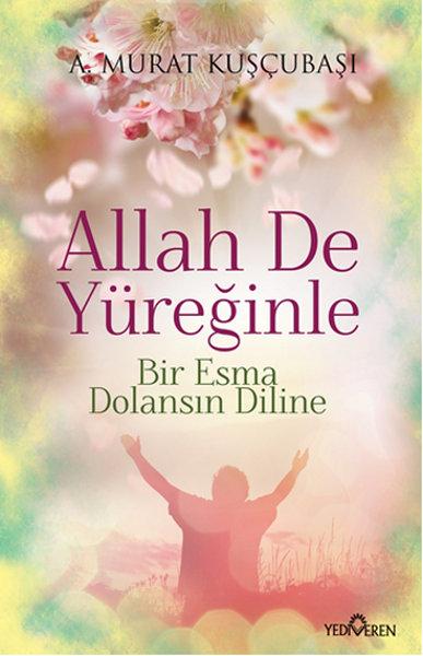 Allah De Yüreğinle.pdf