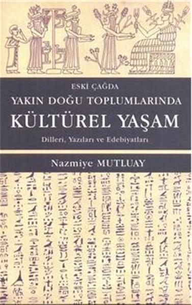 Eski Çağda Yakın Doğu Toplumlarında Kültürel Yaşam.pdf