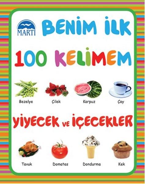 Benim İlk 100 Kelimem - Yiyecek ve İçecekler.pdf
