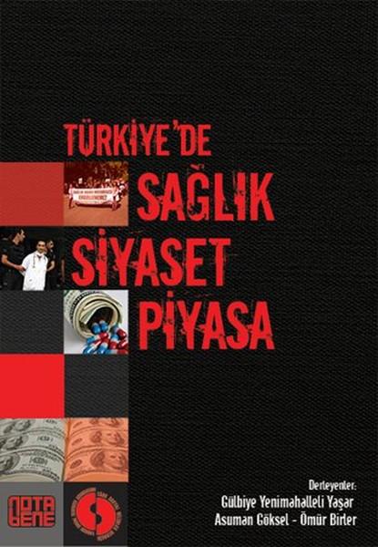 Türkiyede Sağlık Siyaset Piyasa.pdf