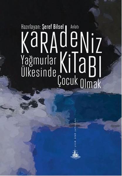 Karadeniz Kitabı - Yağmurlar Ülkesinde Çocuk Olmak.pdf