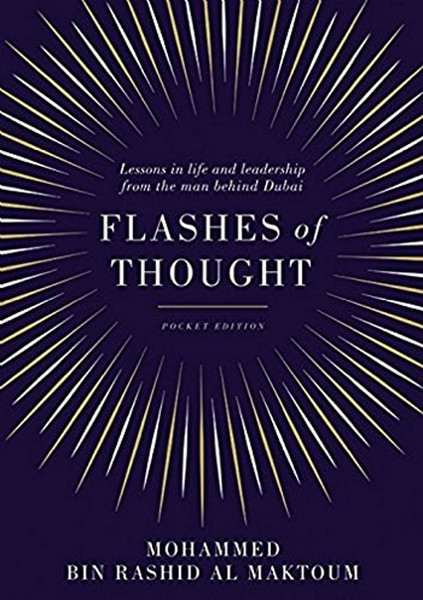 Flashes of Thought: Lessons in life and leadership from the man behind Dubai.pdf