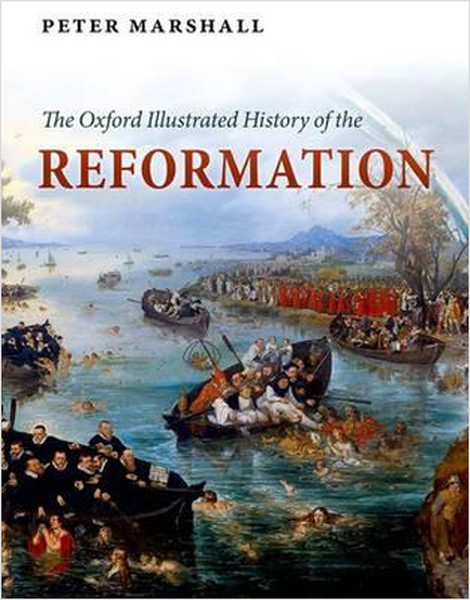 The Oxford Illustrated History of the Reformation.pdf