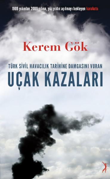 Türk Sivil Havacılık Tarihine Damgasını Vuran Uçak Kazaları.pdf