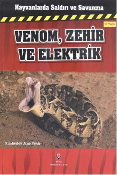 Hayvanlarda Saldırı ve Savunma - Venom, Zehir ve Elektrik.pdf
