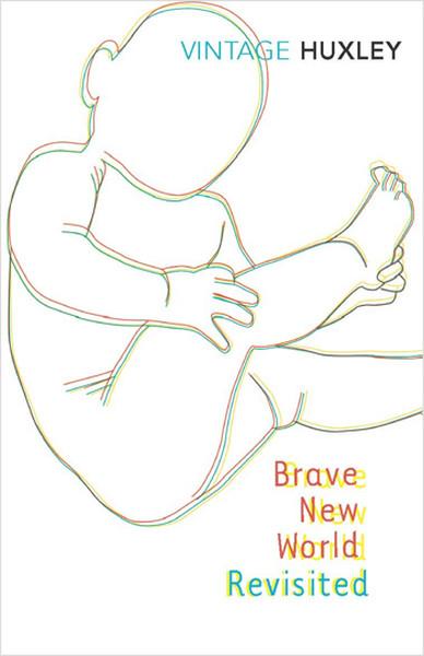 Brave New World Revisited.pdf
