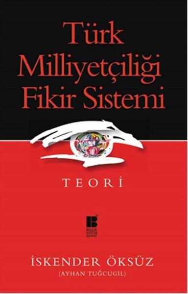 Türk Milliyetçiliği Fikir Sistemi - Teori.pdf