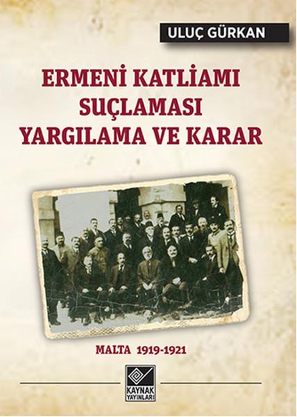 Ermeni Katliamı Suçlaması Yargılama ve Karar.pdf