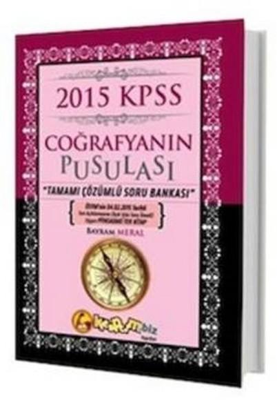 2015 KPSS Coğrafyanın Pusulası Tamamı Çözümlü Soru Bankası.pdf