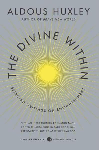 The Divine Within: Selected Writings on Enlightenment.pdf