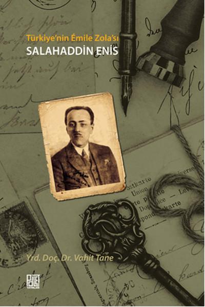 Türkiye`nin Emile Zola`sı Salahaddin Enis