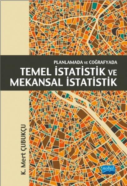 Planlamada ve Coğrafyada Temel İstatistik ve Mekansal İstatistik.pdf