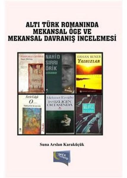 Altı Türk Romanında Mekansal Öge ve Mekansal Davranış İncelemesi.pdf