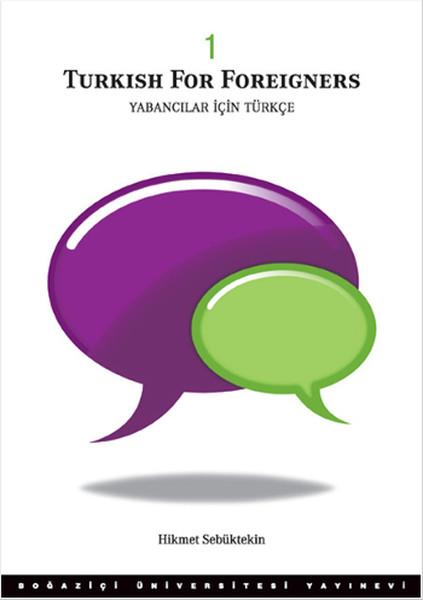 Yabancılar İçin Türkçe Cilt 1 - Turkish for Foreigners vol. 1.pdf