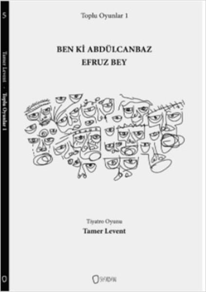 Toplu Oyunlar 1 - Ben ki Abdülcanbaz Efruz Bey.pdf