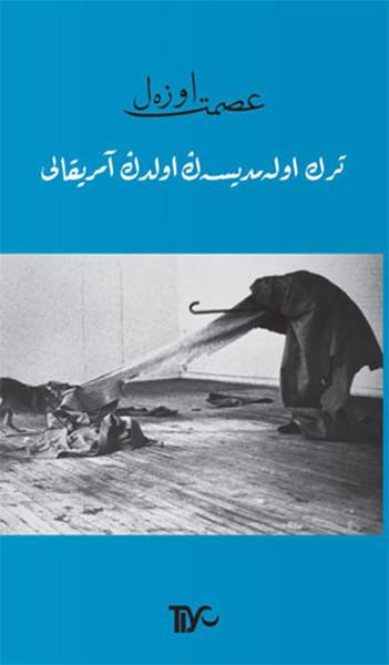 Türk Olamadıysan Oldun Amerikalı.pdf