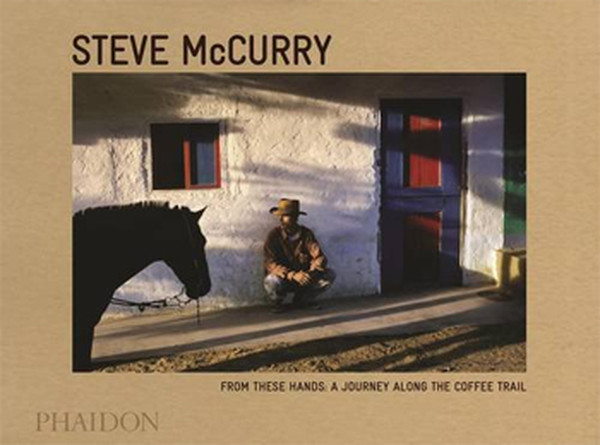Steve McCurry: Source: A Portrait of Coffee Growers.pdf