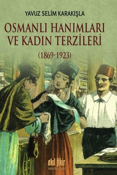 Osmanlı Hanımları ve Kadın Terzileri 1869 - 1923.pdf