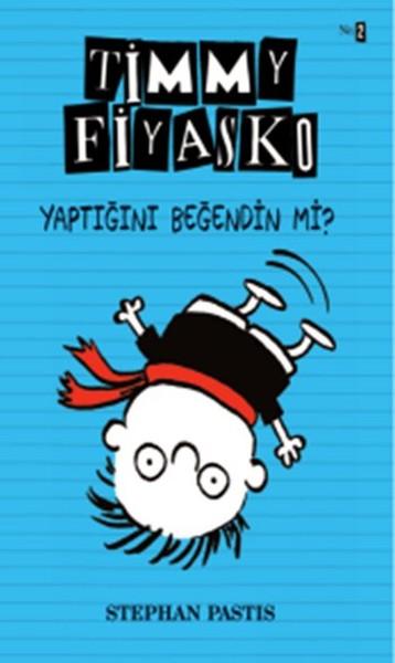 Timmy Fiyasko 2 - Yaptığını Beğendin Mi?