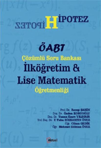Hipotez ÖABT Çözümlü Soru Bankası İlköğretim Lise Matematik Öğretmenliği.pdf