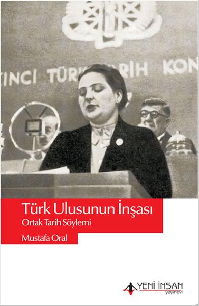 Türk Ulusunun İnşası