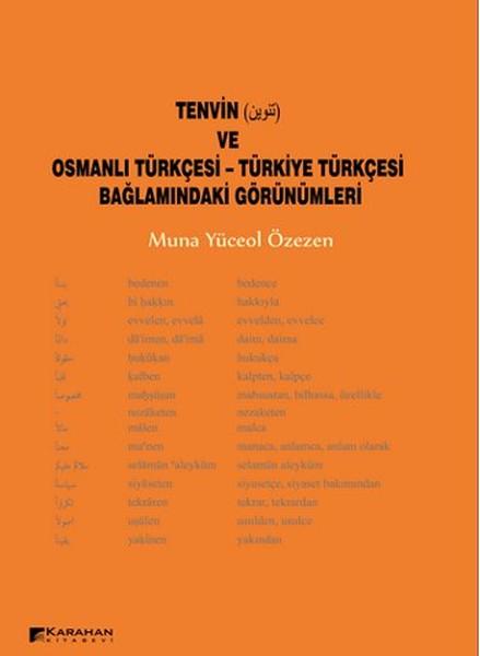Tenvin ve Osmanlı Türkçesi - Türkiye Türkçesi Bağlamındaki Görünümleri.pdf