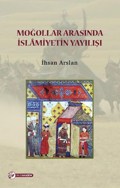 Moğollar Arasında İslamiyetin Yayılışı.pdf