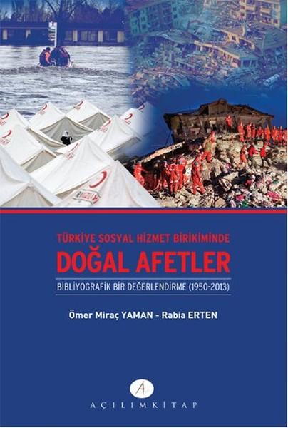 Türkiye Sosyal Hizmet Birikiminde Doğal Afetler.pdf