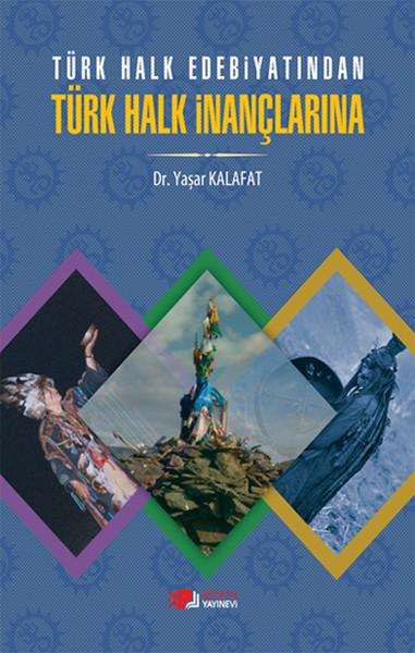 Türk Halk Edebiyatından Türk Halk İnançlarına.pdf