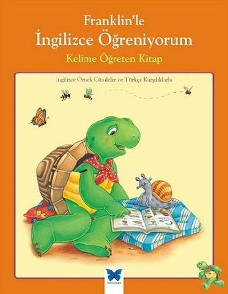 Franklin`le İngilizce Öğreniyorum - Kelime Öğreten Kitap