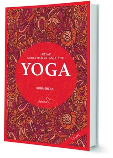 Yoga 1.Kitap Surya`dan Patanjali`ye