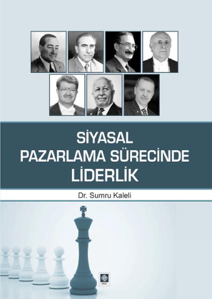 Siyasal Pazarlama Sürecinde Liderlik.pdf
