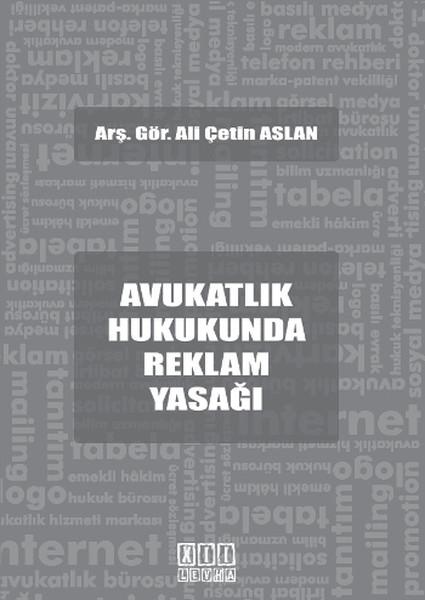 Avukatlık Hukukunda Reklam Yasağı.pdf