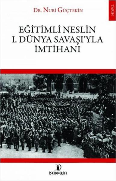 Eğitimli Neslin 1 . Dünya Savaşıyla İmtihanı.pdf