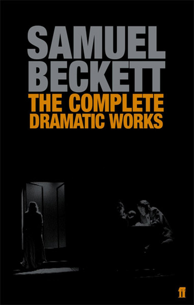 The Complete Dramatic Works of Samuel Beckett.pdf